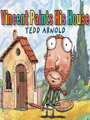 cover image of Vincent Paints His House