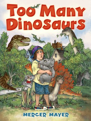cover image of Too Many Dinosaurs