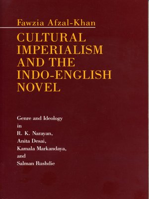 cover image of Cultural Imperialism and the Indo-English Novel