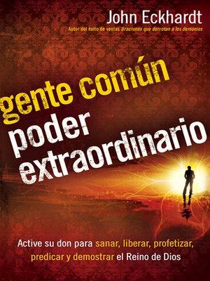 cover image of Gente común, poder extraordinario