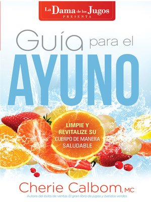 cover image of Guía para el ayuno / The Juice Lady's Guide to Fasting