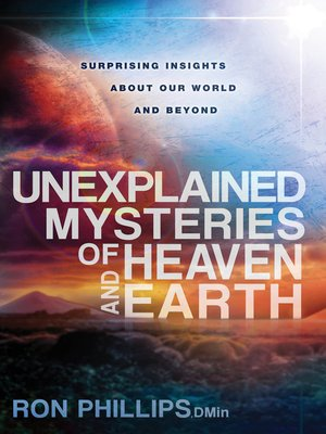 cover image of Unexplained Mysteries of Heaven and Earth