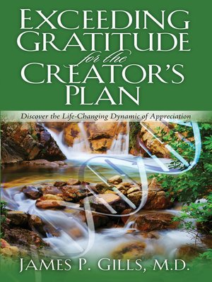 cover image of Exceeding Gratitude For The Creator's Plan