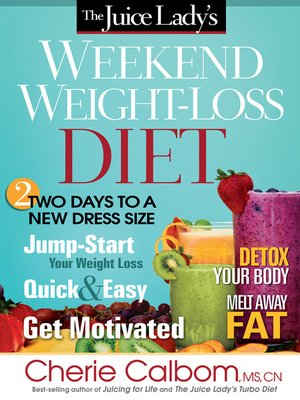 cover image of The Juice Lady's Weekend Weight-Loss Diet