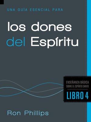 cover image of Una Guía Esencial Para los Dones del Espíritu
