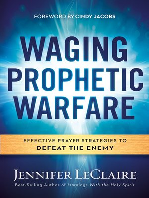 cover image of Waging Prophetic Warfare