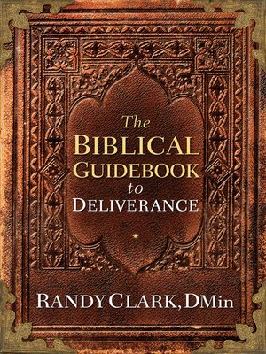 cover image of The Biblical Guidebook to Deliverance