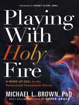 cover image of Playing With Holy Fire