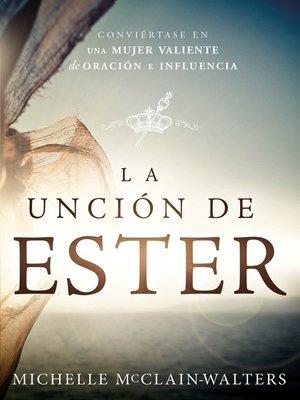 cover image of La Unción de Ester