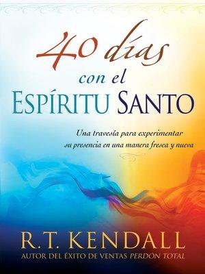cover image of 40 días con el Espíritu Santo