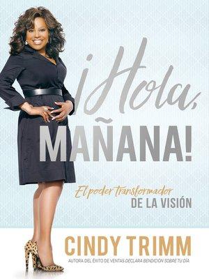 cover image of Hola mañana / Hello Tomorrow