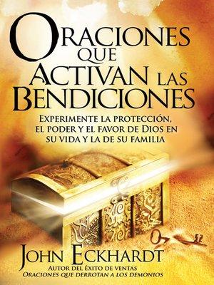 cover image of Oraciones Que Activan las Bendiciones