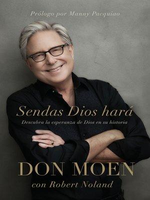 cover image of Sendas Dios hará
