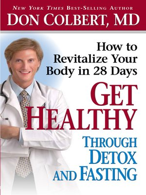 cover image of Get Healthy Through Detox and Fasting