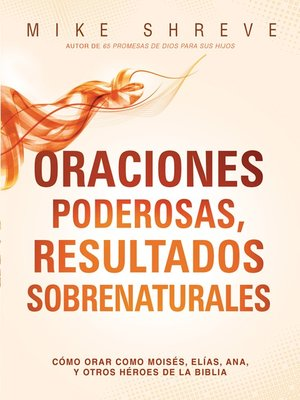 cover image of Oraciones poderosas, resultados sobrenaturales