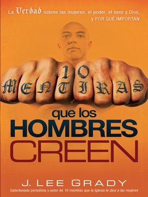 cover image of 10 mentiras que los hombre creen
