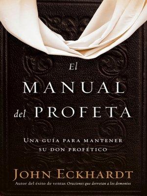 cover image of El manual del profeta / the Prophet's Manual