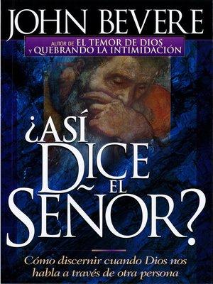 cover image of Asi dice el Señor
