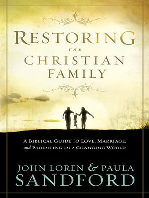cover image of Restoring The Christian Family