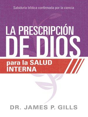 cover image of La prescripción de Dios para la salud interna