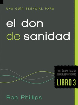 cover image of Una Guía Esencial Para el Don de Sanidad