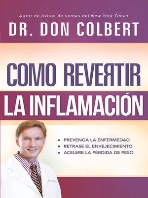cover image of Cómo revertir la inflamación