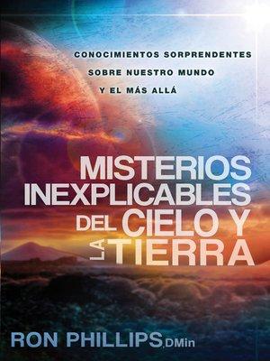 cover image of Misterios inexplicables del cielo y la tierra