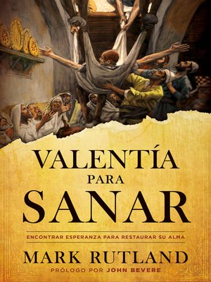 cover image of Valentía para sanar / Courage to be Healed