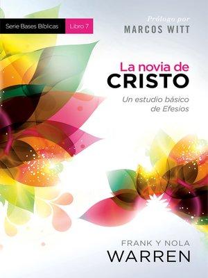 cover image of La novia de Cristo