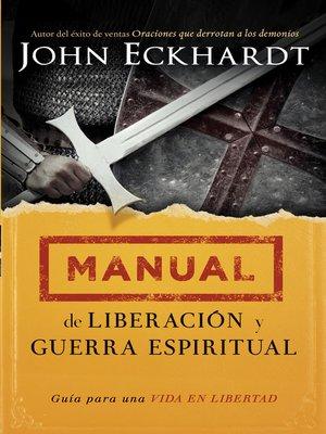 cover image of Manual de liberación y guerra espiritual
