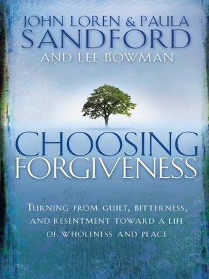 cover image of Choosing Forgiveness