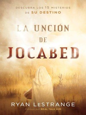 cover image of La unción de Jocabed /  the Jochabed Anointing