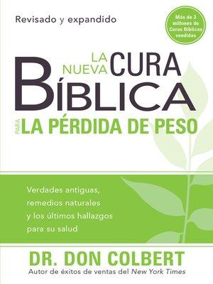 cover image of La nueva cura bíblica para la pérdida de peso
