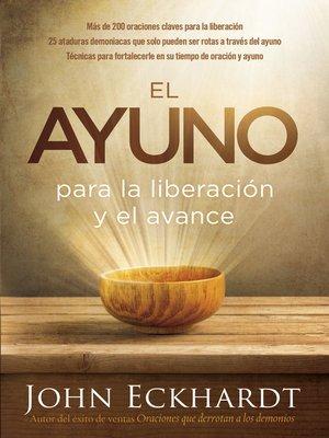 cover image of El ayuno para la liberación y el avance