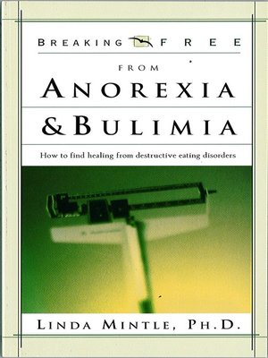 cover image of Breaking Free From Anorexia & Bulimia