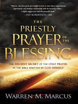 The Priestly Prayer of the Blessing by Warren Marcus