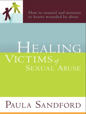 cover image of Healing Victims Of Sexual Abuse