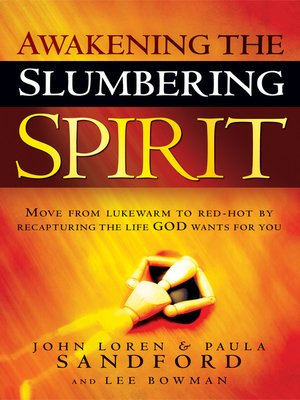 cover image of Awakening The Slumbering Spirit