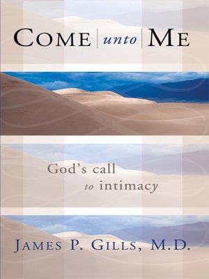 cover image of Come Unto Me