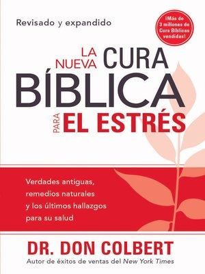 cover image of La Nueva cura bíblica para el estrés