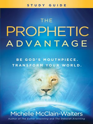 cover image of The Prophetic Advantage Study Guide
