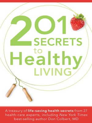 cover image of 201 Secrets To Healthy Living