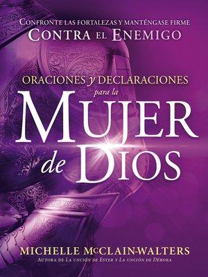 cover image of Oraciones y declaraciones para la mujer de Dios / Prayers and Declarations for the Woman of God