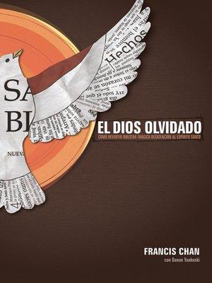 cover image of El Dios olvidado
