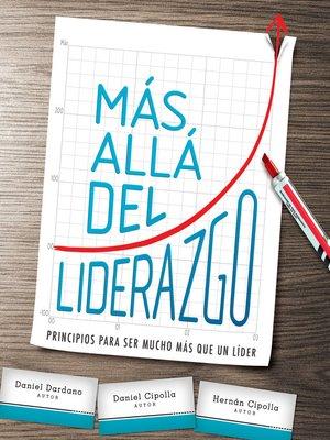 cover image of Más allá del liderazgo