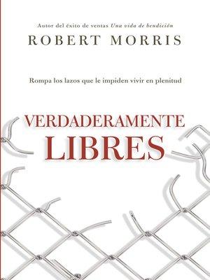 cover image of Verdaderamente libres