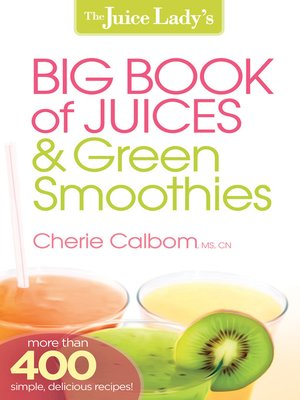 cover image of The Juice Lady's Big Book of Juices and Green Smoothies