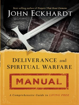 cover image of Deliverance and Spiritual Warfare Manual