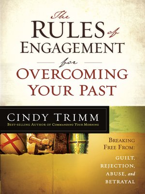cover image of The Rules of Engagement for Overcoming Your Past