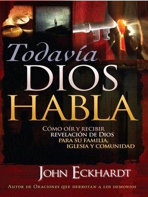 cover image of Todavia Dios Habla